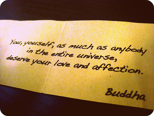 you-yourself-as-much-as-anybody-in-the-entire-universe-deserve-your-love-and-affection-2