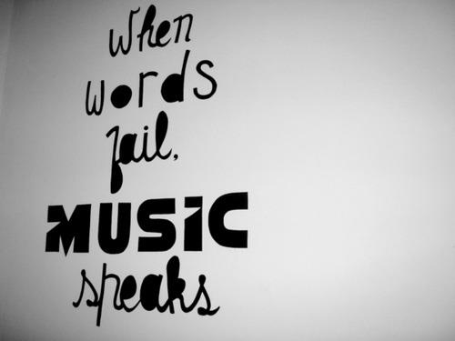 When-words-fail-music-speaks-Meaningful-Picture-Quotes